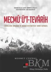 Kesit Yayınları - Mecmu'ü't-Tevarih