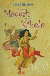 Akıl Fikir Yayınları - Meddah ve Kibele