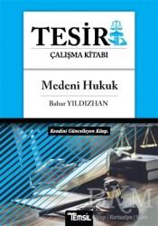 Temsil Kitap - Medeni Hukuk - Tesir Çalışma Kitabı