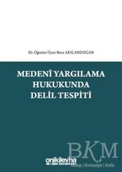 On İki Levha Yayınları - Medeni Yargılama Hukukunda Delil Tespiti