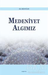 Araştırma Yayınları - Medeniyet Algımız