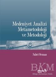 Albaraka Yayınları - Medeniyet Analizi Metametodoloji ve Metodoloji