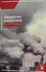 Bir Yayıncılık - Medeniyet Endüstrisi