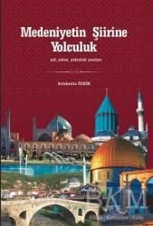 Kutup Yıldızı Yayınları - Medeniyetin Şiirine Yolculuk
