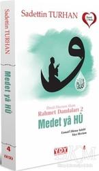 YDY Yayınları - Medet Ya Hu - Ebedi Huzura Akan Rahmet Damlaları 2