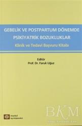 İstanbul Tıp Kitabevi - Medikal Gebelik ve Postpartum Dönemde Psikiyatrik Bozukluklar