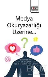 Eğitim Yayınevi - Ders Kitapları - Medya Okuryazarlığı Üzerine...