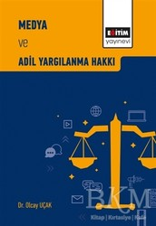 Eğitim Yayınevi - Ders Kitapları - Medya ve Adil Yargılanma Hakkı