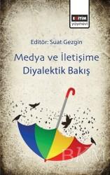 Eğitim Yayınevi - Ders Kitapları - Medya ve İletişime Diyalektik Bakış