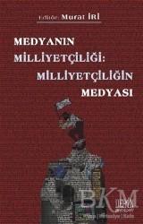 Derin Yayınları - Medyanın Milliyetçiliği: Milliyetçiliğin Medyası