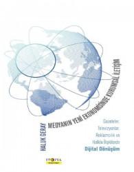 Ütopya Yayınevi - Medyanın Yeni Ekonomisinde Kurumsal İletişim