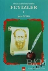 Hamle Yayınevi - Mehmed Feyzi Efendi'den Feyizler 1