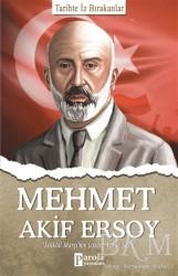 Parola Yayınları - Mehmet Akif Ersoy - Tarihte İz Bırakanlar