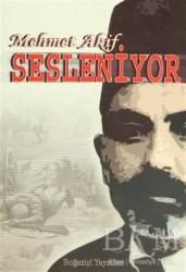 Boğaziçi Yayınları - Mehmet Akif Sesleniyor