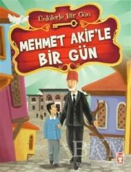 Timaş Çocuk - İlk Çocukluk - Mehmet Akif'le Bir Gün
