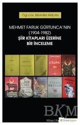 Hiperlink Yayınları - Mehmet Faruk Gürtunca'nın (1904-1982) Şiir Kitapları Üzerine Bir İnceleme