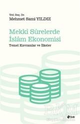 Şule Yayınları - Mekki Surelerde İslam Ekonomisi