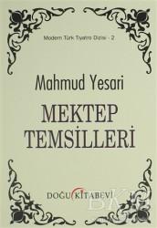 Doğu Kitabevi - Mektep Temsilleri