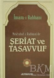 Altınoluk - Mektubat-ı Rabbani'de Şeriat ve Tasavvuf