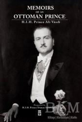 Timaş Yayınları - Memoirs Of An Ottoman Prince