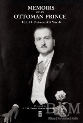 Timaş Publishing - Memoirs Of An Ottoman Prince