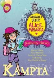 Artemis Yayınları - Meraklı Şeker Alice Miranda Kampta