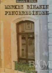 Derin Yayınları - Merkez Binanın Penceresinden