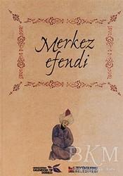 Zeytinburnu Belediyesi Kültür Yayınları - Merkez Efendi