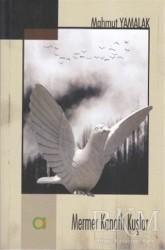 Aram Yayınları - Mermer Kanatlı Kuşlar