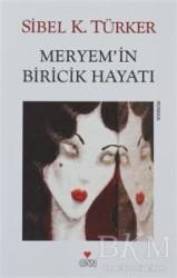 Can Yayınları - Meryem'in Biricik Hayatı