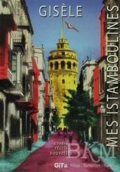 Gita Yayınları - Mes Istamboulines
