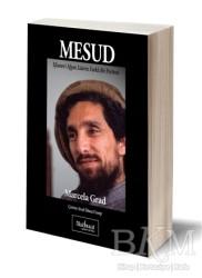 Matbuat Yayınları - Mesud: Efsanevi Afgan Liderin Farklı Bir Portresi