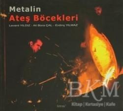 Etki Yayınları - Metalin Ateş Böcekleri