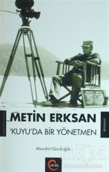 Cümle Yayınları - Metin Erksan Kuyu'da Bir Yönetmen