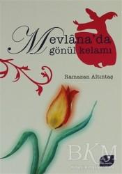Vefa Yayınları - Mevlana'da Gönül Kelamı