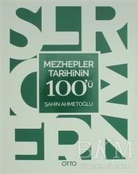 Otto Yayınları - Mezhepler Tarihinin 100'ü