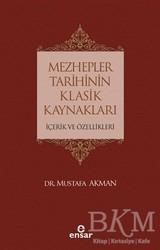 Ensar Neşriyat - Mezhepler Tarihinin Klasik Kaynakları