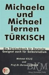 Pelikan Tıp Teknik Yayıncılık - Michaela und Michael Lernen Türkisch