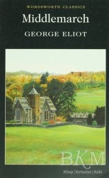 Wordsworth Classics - Middlemarch
