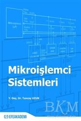Efe Akademi Yayınları - Mikroişlemci Sistemleri