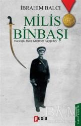 Puslu Yayıncılık - Milis Binbaşı: Hacıoğlu Hafız Mehmet Ragıp Bey