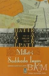 Timaş Yayınları - Millet-i Sadıkada İsyan
