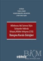 On İki Levha Yayınları - Milletlerarası Mal Satımına İlişkin Sözleşmeler Hakkında Birleşmiş Milletler Antlaşması CISG Danışma Kurulu Görüşleri
