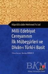 Kesit Yayınları - Milli Edebiyat Cereyanının İlk Mübeşşirleri ve Divan-ı Türki-i Basit