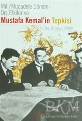 Berikan Yayınları - Milli Mücadele Dönemi Dış Etkiler ve Mustafa Kemal'in Tepkisi
