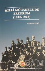 Atatürk Araştırma Merkezi - Milli Mücadele'de Erzurum 1918- 1923