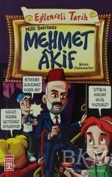 Timaş Yayınları - Milli Şairimiz Mehmet Akif
