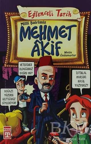 Milli Sairimiz Mehmet Akif Bkmkitap Com