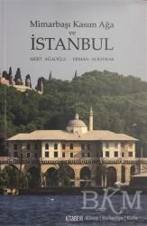 Kitabevi Yayınları - Mimarbaşı Kasım Ağa ve İstanbul