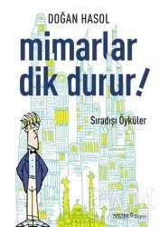 Yapı Endüstri Merkezi Yayınları - Mimarlar Dik Durur!
